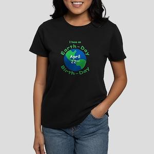 Earth Day Birthday Womens Dark T Shirt