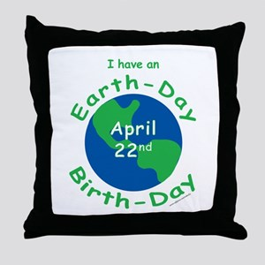 Earth Day Birthday Throw Pillow
