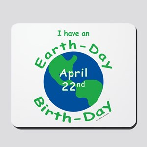 Earth Day Birthday Mousepad