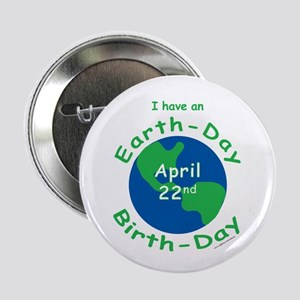 "Earth Day Birthday 2.25"" Button"
