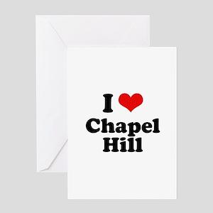 I Love Chapel Hill Greeting Card