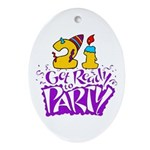 21st Birthday Party Favors! Oval Ornament