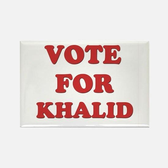 Vote for KHALID Rectangle Magnet