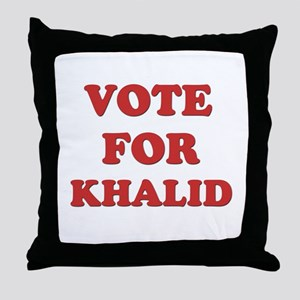 Vote for KHALID Throw Pillow