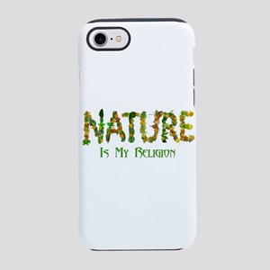 Nature Is My Religion iPhone 8/7 Tough Case