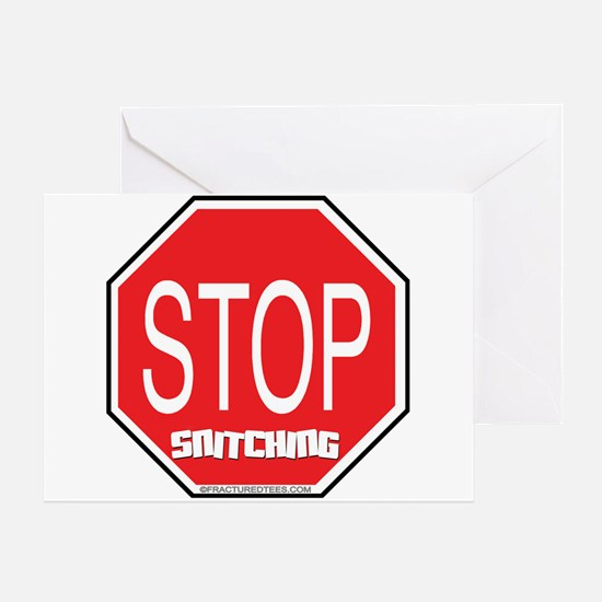 Stop The Snitching Greeting Card