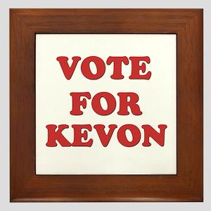 Vote for KEVON Framed Tile