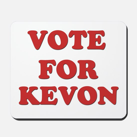 Vote for KEVON Mousepad