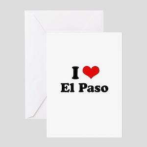 I love El Paso Greeting Card