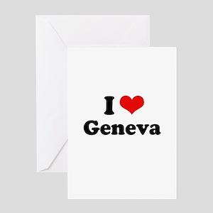 I love Geneva Greeting Card