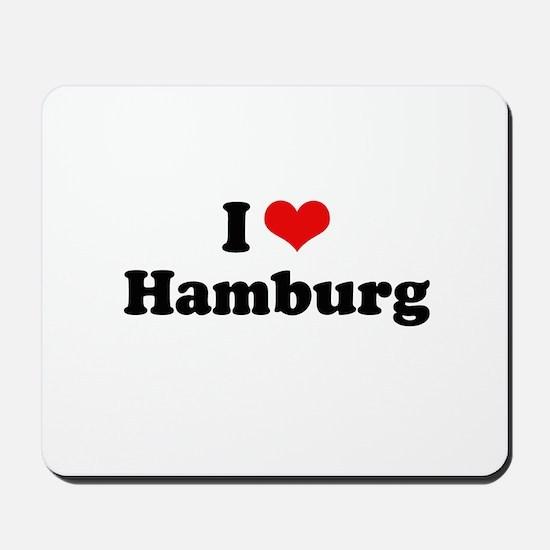 I love Hamburg Mousepad