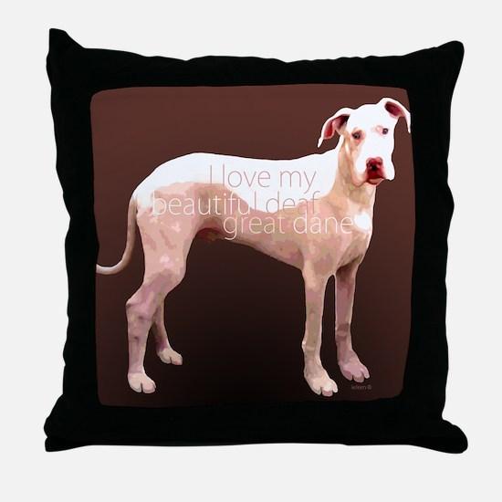 Great Dane Deaf Love Throw Pillow