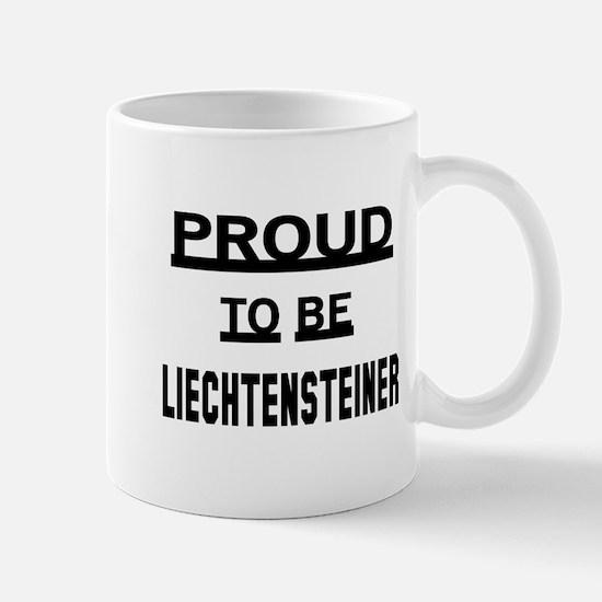 Proud To Be Liechtensteiner Mug