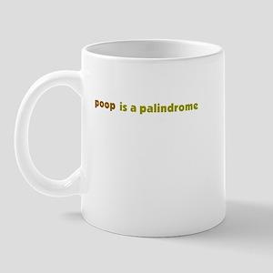 poop is a palindrome Mug