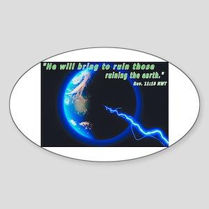 Earth-Bring to Ruin Oval Sticker