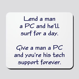 Tech Support Forever Mousepad
