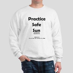 Practice Safe Sun Sweatshirt