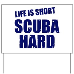 https://i3.cpcache.com/product/245505441/scuba_hard_yard_sign.jpg?side=Front&height=240&width=240