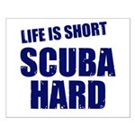 Scuba Hard Small Poster