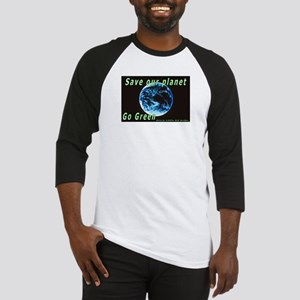 Save our Planet-Go Green Baseball Jersey