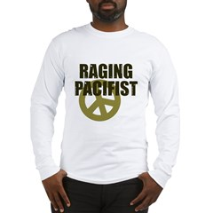 Raging Pacifist Long Sleeve T-Shirt