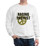 Raging Pacifist Sweatshirt