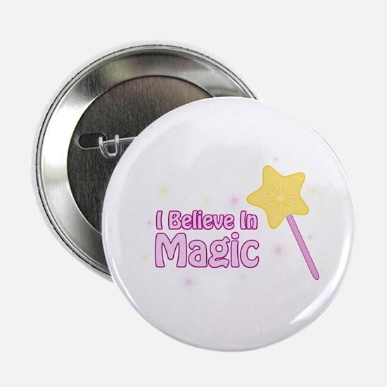 """I Believe In Magic 2.25"""" Button"""