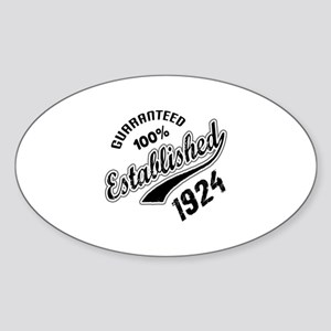 Guaranteed 100% Established 1924 Sticker (Oval)