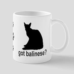 Got Balinese? Mug
