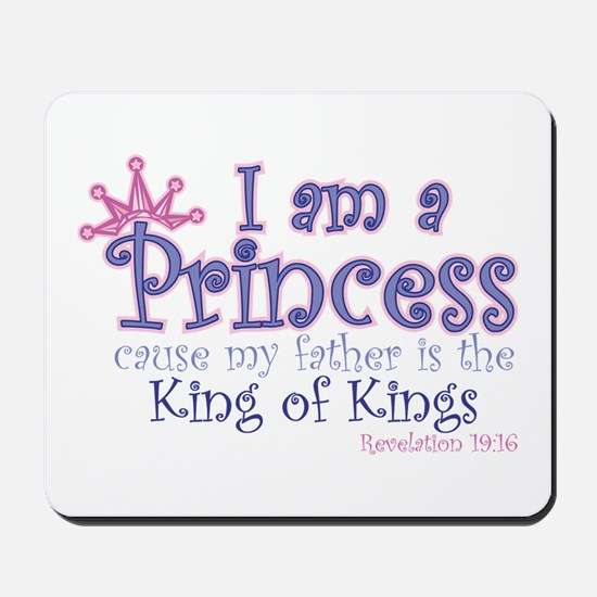 I am a Princess Mousepad