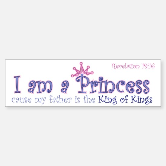 I am a Princess Bumper Bumper Bumper Sticker