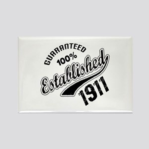 Guaranteed 100% Established 1911 Rectangle Magnet