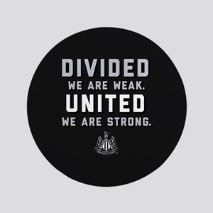 """Newcastle United We Are Strong 3.5"""" Button"""
