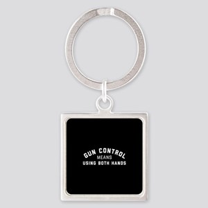 Gun Control Means Both Hands Square Keychain