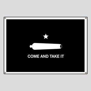 Come And Take It Banner