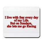 I live with fear Mousepad