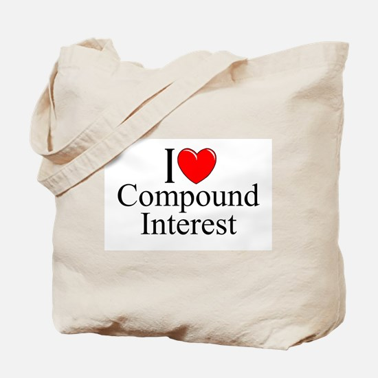 """I Love (Heart) Compound Interest"" Tote Bag"