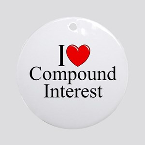 """I Love (Heart) Compound Interest"" Ornament (Round"