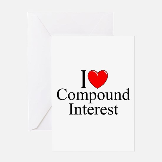 """""""I Love (Heart) Compound Interest"""" Greeting Card"""
