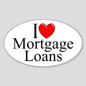 """I Love (Heart) Mortgage Loans"" Oval Sticker"
