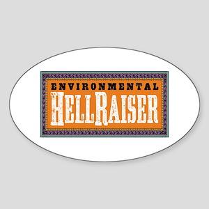 Environmental Hellraiser Oval Sticker