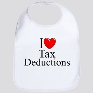 """I Love (Heart) Tax Deductions"" Bib"