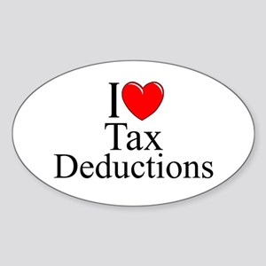 """I Love (Heart) Tax Deductions"" Oval Sticker"