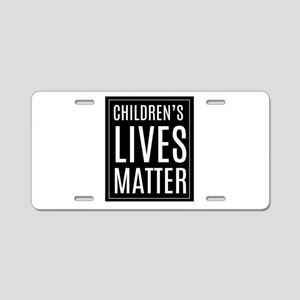 Children's lives matter Aluminum License Plate