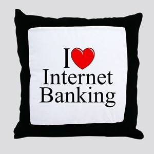 """I Love (Heart) Internet Banking"" Throw Pillow"