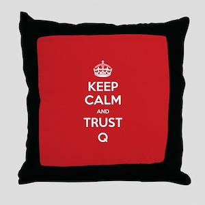 Trust Q Throw Pillow