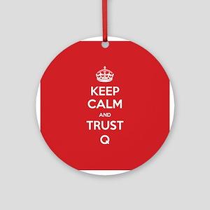 Trust Q Round Ornament