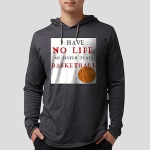 No Life....Basketbal Long Sleeve T-Shirt