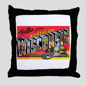 Northern Wisconsin Greetings Throw Pillow