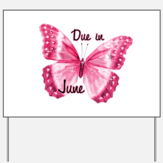 Due June Sparkle Butterfly Yard Sign